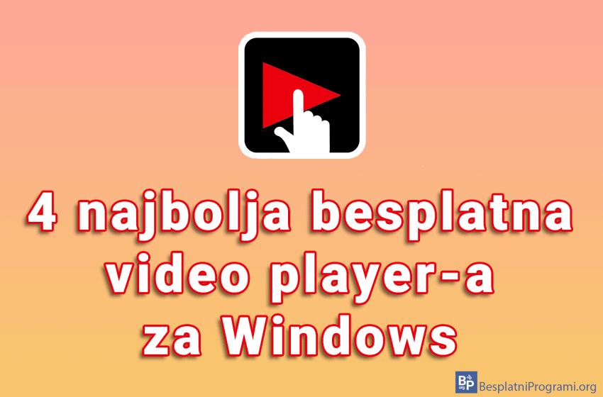 4 najbolja besplatna video player-a za Windows