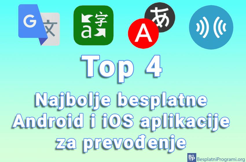 4 najbolje besplatne Android i iOS aplikacije za prevođenje