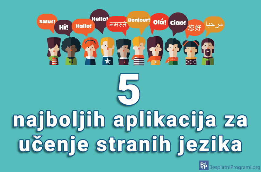 5 najboljih aplikacija za učenje stranih jezika