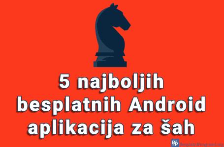 5 najboljih besplatnih Android aplikacija za šah
