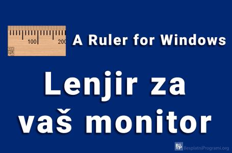 A Ruler for Windows – lenjir za vaš monitor