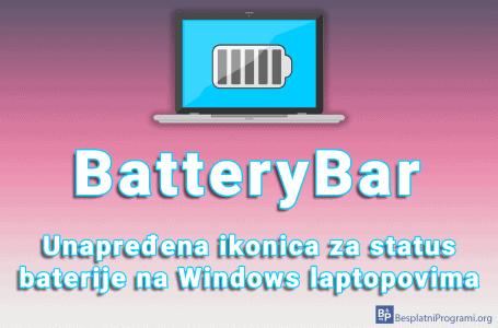 BatteryBar – unapređena ikonica za status baterije na Windows laptopovima
