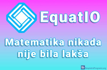 EquatIO – matematika nikada nije bila lakša
