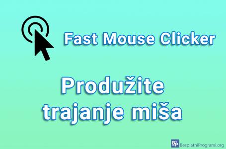 Fast Mouse Clicker – produžite trajanje miša
