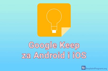 Google Keep za Android i iOS