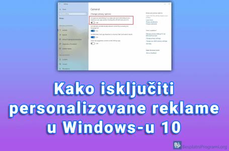Kako isključiti personalizovane reklame u Windows-u 10