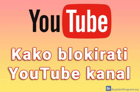 Kako blokirati YouTube kanal