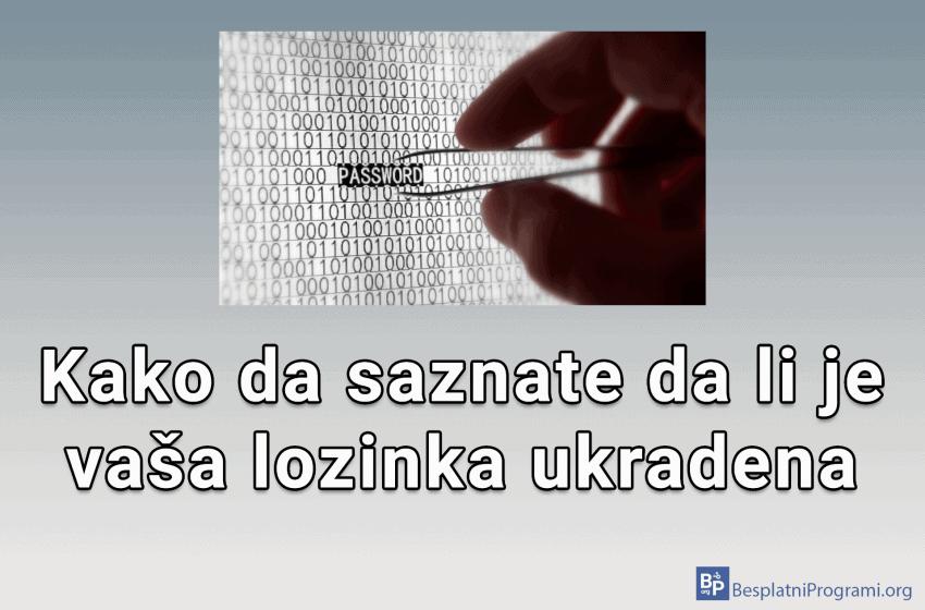 Kako da saznate da li je vaša lozinka ukradena