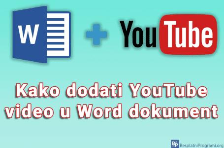 Kako dodati YouTube video u Word dokument
