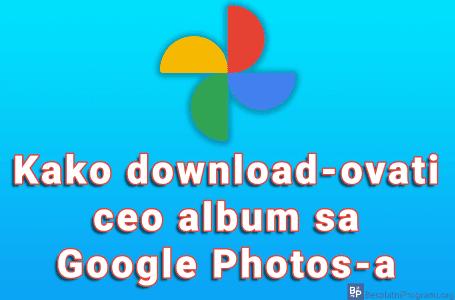 Kako download-ovati ceo album sa Google Photos-a