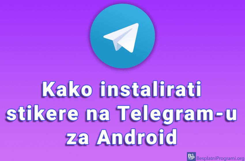 Kako instalirati stikere na Telegram-u za Android