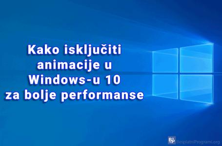 Kako isključiti animacije u Windows-u 10 za bolje performanse