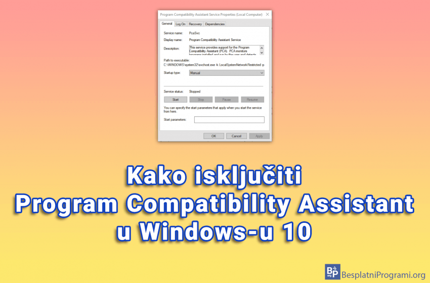 Kako isključiti Program Compatibility Assistant u Windows-u 10