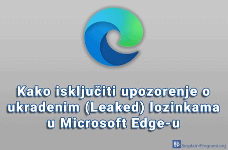Kako isključiti upozorenje o ukradenim (Leaked) lozinkama u Microsoft Edge-u