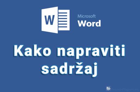 Kako napraviti sadržaj u Microsoft Word-u