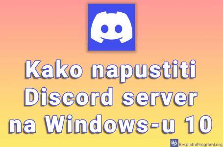 Kako napustiti Discord server na Windows-u 10