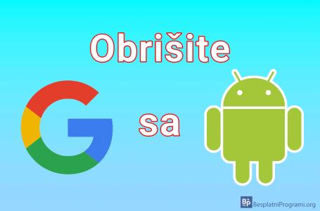 Kako obrisati Google nalog sa Android telefona