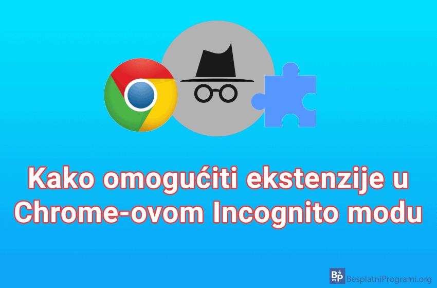 Kako omogućiti ekstenzije u Chrome-ovom Incognito modu