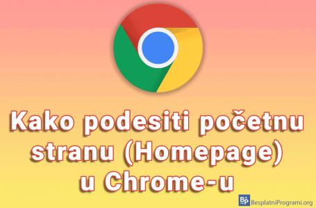Kako podesiti početnu stranu (Homepage) u Chrome-u