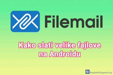 Kako poslati veliki fajl na Android-u
