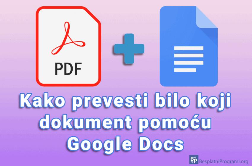 Kako prevesti bilo koji dokument pomoću Google Docs