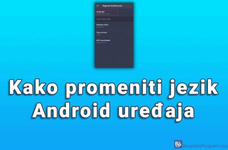 Kako promeniti jezik Android uređaja