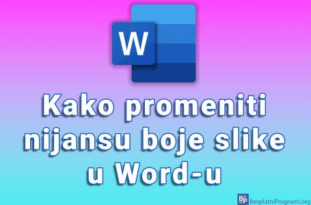 Kako promeniti nijansu boje slike u Word-u