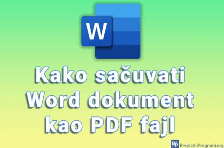 Kako sačuvati Word dokument kao PDF fajl