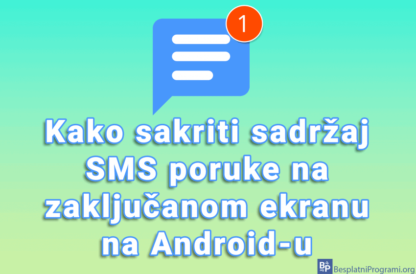 Kako sakriti sadržaj SMS poruke na zaključanom ekranu na Android-u