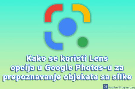 Kako se koristi Lens opcija u Google Photos-u za prepoznavanje objekata sa slike