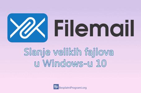 Kako slati velike fajlove u Windows-u 10