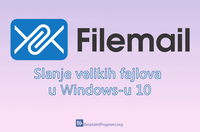 Kako slati velike fajlove u Windows-u 10