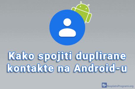 Kako spojiti duplirane kontakte na Android-u