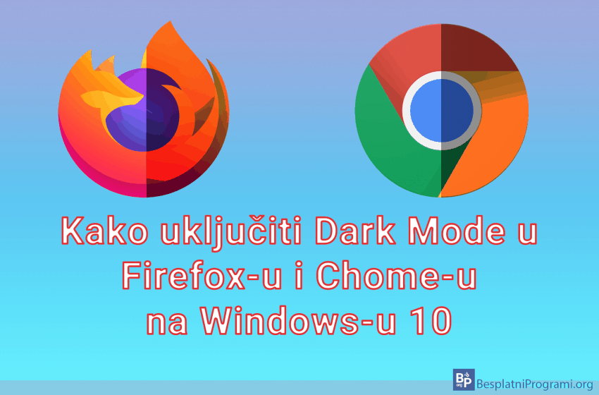 Kako uključiti Dark Mode u Firefox-u i Chome-u na Windows-u 10
