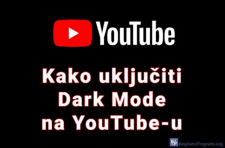 Kako uključiti Dark Mode na YouTube-u