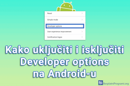 Kako uključiti i isključiti Developer options na Android-u