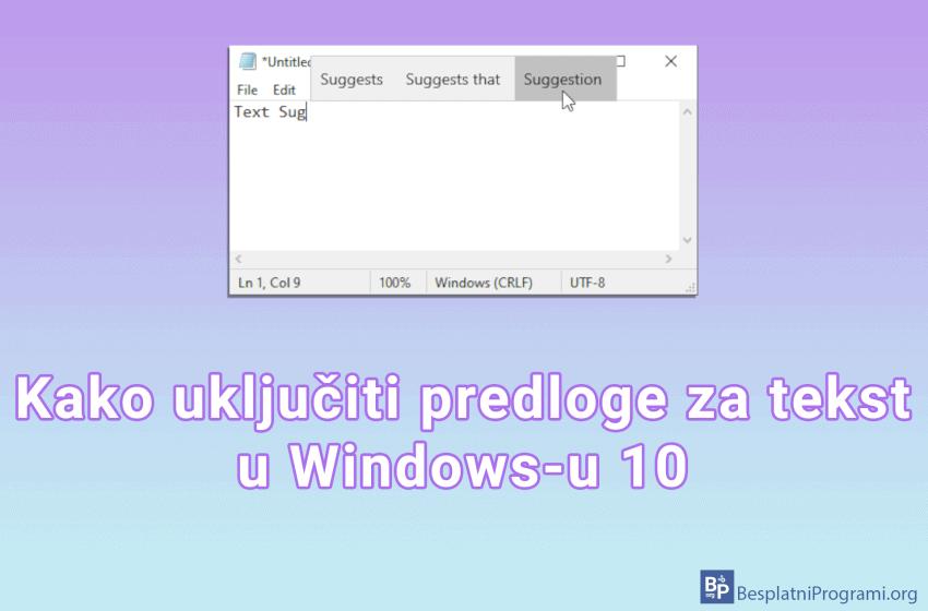 Kako uključiti predloge za tekst u Windows-u 10