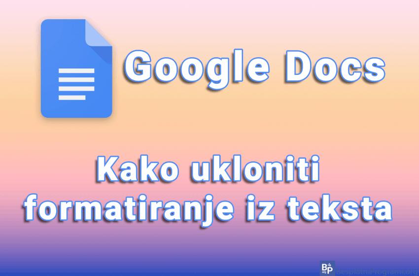 Kako ukloniti formatiranje iz teksta u Google Docs