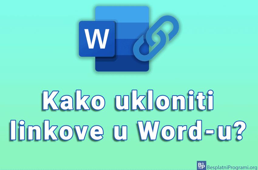Kako ukloniti linkove u Word-u