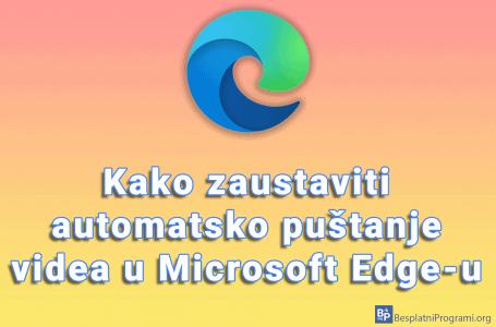 Kako zaustaviti automatsko puštanje videa u Microsoft Edge-u