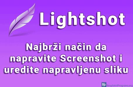 Lightshot – najbrži način da napravite Screenshot i uredite napravljenu sliku