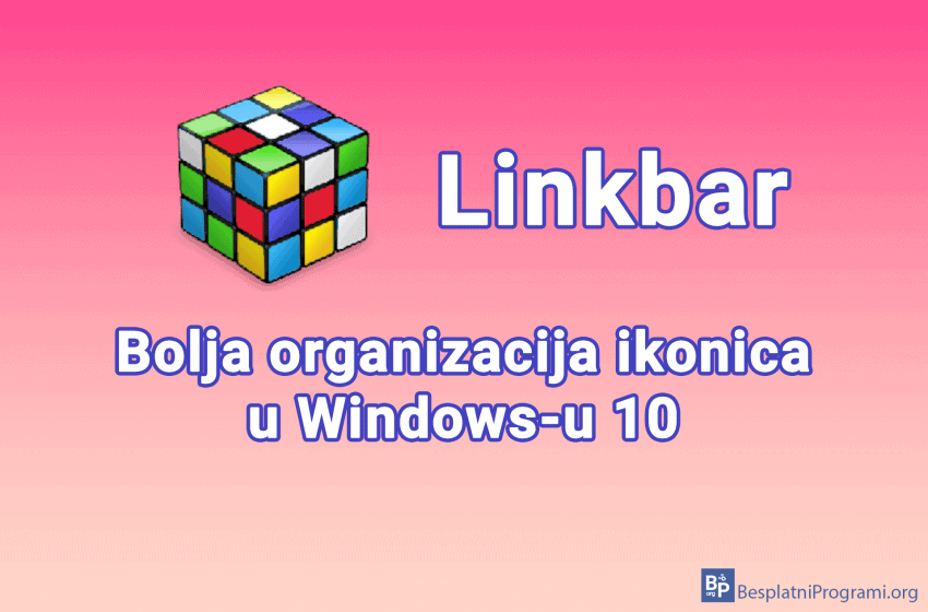 Linkbar – dodatni taskbar-ovi (trake sa zadacima) za Windows 10