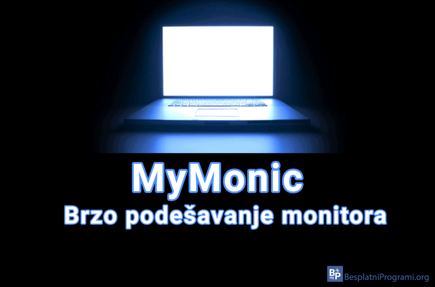 MyMonic – brzo podešavanje monitora