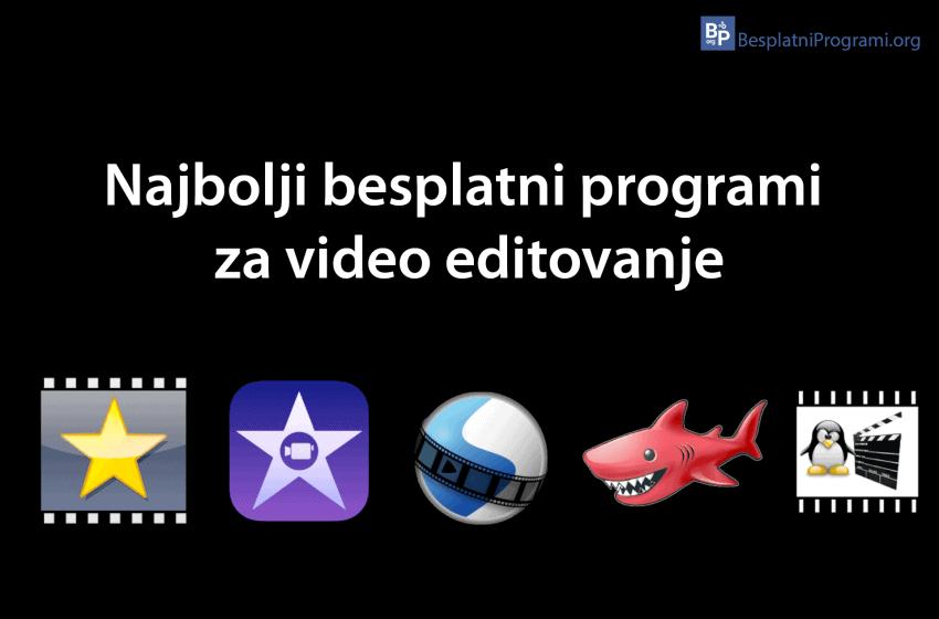Najbolji besplatni programi za video editovanje