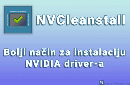 NVCleanstall – bolji način za instalaciju NVIDIA driver-a