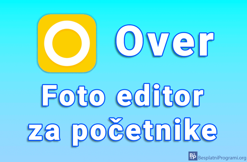 Over – foto editor za početnike