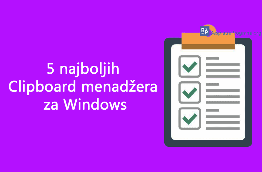 Pet najboljih Clipboard menadžera za Windows