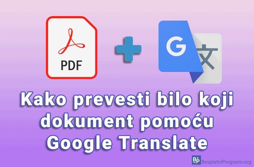 Kako prevesti bilo koji dokument pomoću Google Translate