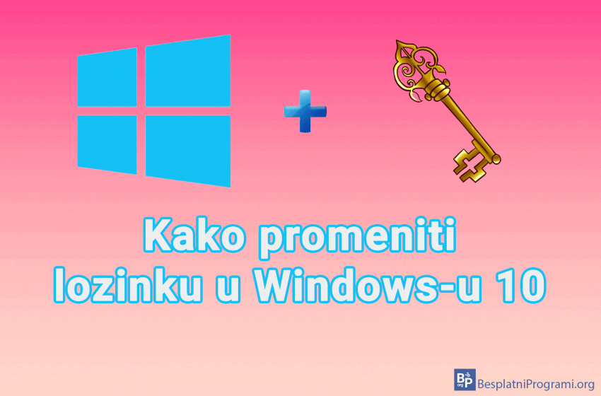 Kako promeniti lozinku u Windows-u 10