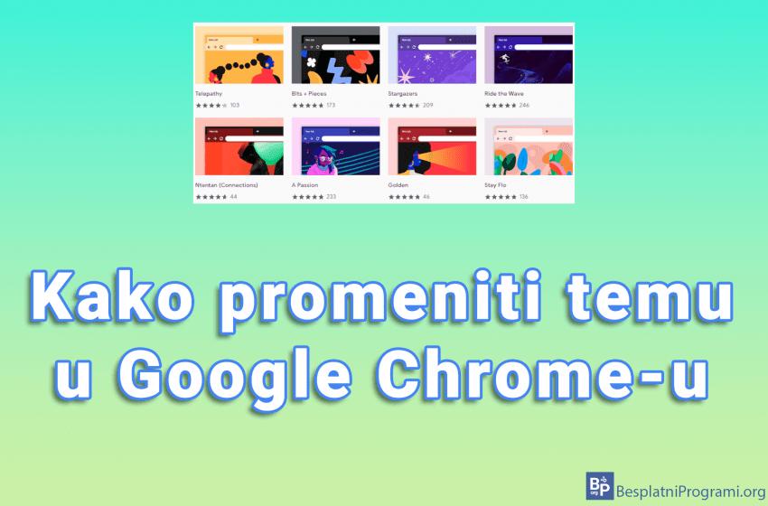 Kako promeniti temu u Google Chrome-u